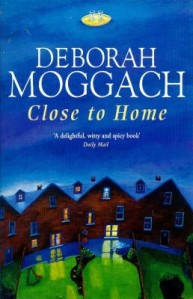 'Close to Home' by Deborah Moggach