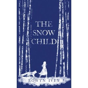 Jacket of The Snow Child by Eowyn Ivey
